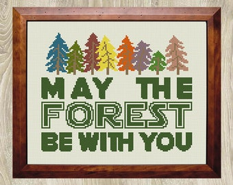 May The Forest Be With You cross stitch pattern Star Wars cross stitch Star Wars Quote xStitch Chart Eco friendly gift Environmental decor
