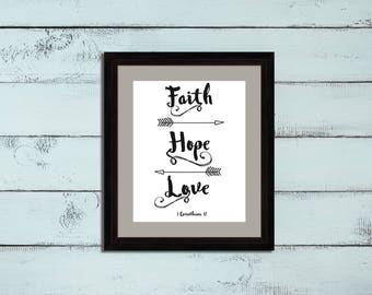 I Corinthians 13, Faith Hope and Love, Bible Verse Wall Art, Printable, Love Scripture 8X10