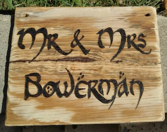 Custom Wooden Signs. Hobbit font perfect for weddings birthdays parties Mr & Mrs Orc Slayer