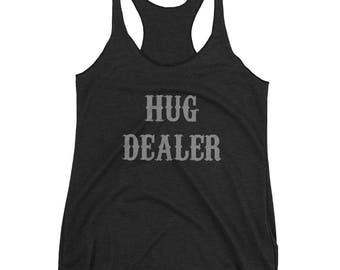 Hug Dealer - Women's Racerback Tank