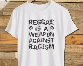 Reggae T-Shirt Reggae is A Weapon