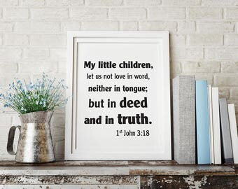 My little children, let us not love in word... Printable Wall Decor, Christian Well Décor, Typography, Bible Verses