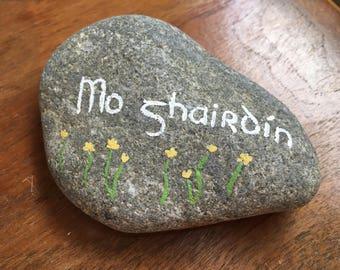 """Mo ghairdín """"My garden"""" Painted Stone"""