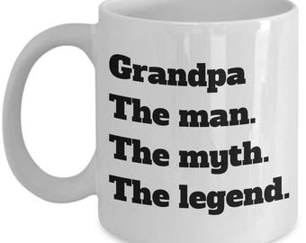 Grandpa Coffee Mug The Man The Myth The Legend Funny Sayings Father's Day Gift Ceramic Tea Cup Novelty Gifts for Dads Who are Grandpas