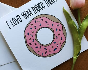 I Love You More Than Donuts Card