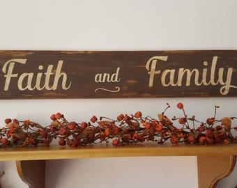 Faith and Family Sign