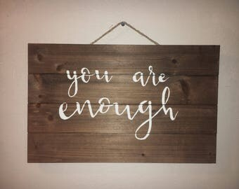 You are enough wall hanging