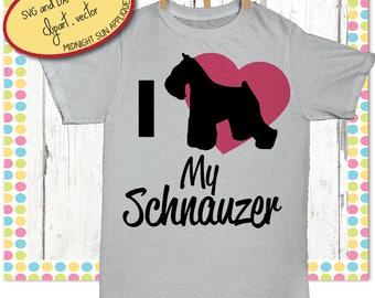 Schnauzer svg,cut file, i love my schnauzer svg, DXF,JPG,EPS,clipart,schnauzer iron on transfer,cut files for cricut,silhouette cameo