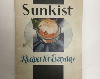 1930's Cookbook: Sunkist Recipes for Every Day