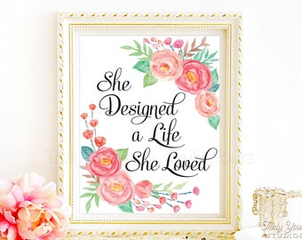 She Designed A Life She Loved Print Quote, Feminist Quote, Feminist Quote Wall Art, Motivational Quote, Typography Quote, Floral Art Print