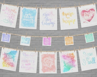 PRINTABLE - Inspirational quotes - watercolor art instant downloads - Positive sayings - watercolor wall art - watercolor decor set