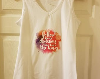 Follow Your Dreams Shirt