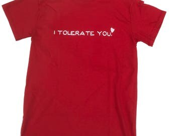 I Tolerate You.