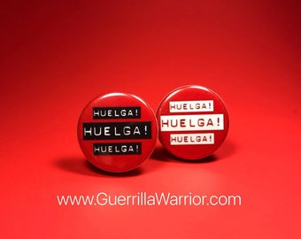 Huelga! (1.25 inch Pin/Button)