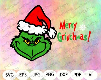 Grinch SVG, Merry Grinchmas SVG, Grinch DXF, Grinch Printable, Instant Download