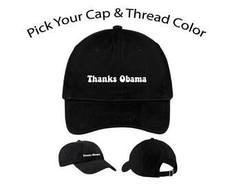 Thanks Obama Dad Cap, Thanks Obama Dad Hat, Dad Cap, Dad Hat, Funny Hat, Cap, Hat, Cap Daddy