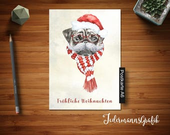 "Postcard A6 ""Pug as Santa Claus""-Christmas Greeting card-Download Postcard"