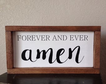 "13""x7"" forever and ever amen sign"