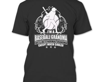I'm A Baseball Grandma T Shirt, Grandma Except Much Cooler T Shirt