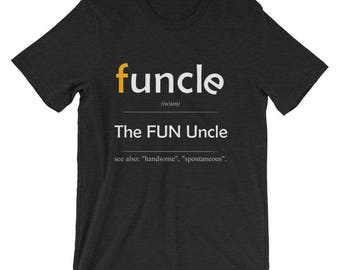 Funcle Definition Tshirt, Uncle Shirt, Funny Uncle Shirt, Gift for Uncle, Christmas Gift, Funcle Tshirt, Funny Tee, Mens Tshirt Gift for Him