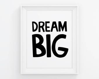 PRINTABLE Dream Big Sign. Gender Neutral Kids Bedroom Decor. Nursery Digital Print, Dream Big Wall Art - Children Bedroom Poster