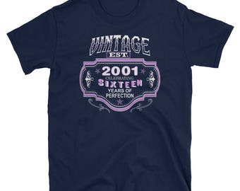 Vintage 2001 Sweet Sixteen Years of Perfection 16th Birthday Shirt