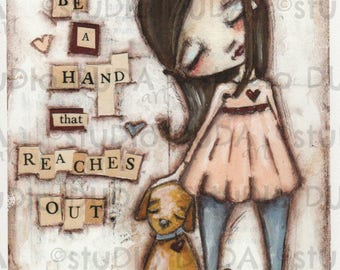Print of my Original Whimsical Inspirational Motivational Mixed Media Painting - Reaching Hand