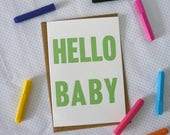 Hello Baby screenprinted typographic greeting card