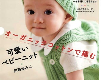 Organic Cotton Baby Crochet and Knit Goods - Japanese Craft Book