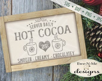 Hot Cocoa svg - Cocoa svg - Holiday svg - Winter SVG - Christmas svg - Cocoa Served Daily - Mug svg - Commercial Use svg, dxf, png, jpg