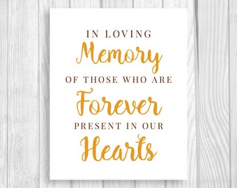 In Loving Memory 5x7 or 8x10 Brown and Orange Printable Wedding Sign - Those Who Are Forever Present in Our Hearts - Fall, Autumn Colors