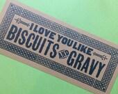 letterpress sign I Love You Like BISCUITS and GRAVY poster Blue kitchen decor gifts for chefs breakfast art restaurant diner art print