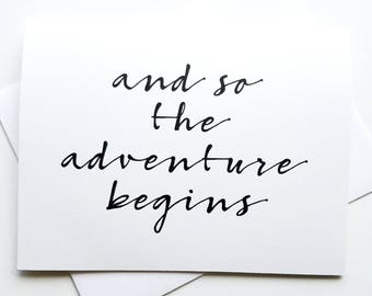and so the adventure begins - Graduation - Engagement Card