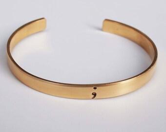 Semicolon Bracelet, Empowerment Jewelry, Bronze Cuff, Unisex Jewelry