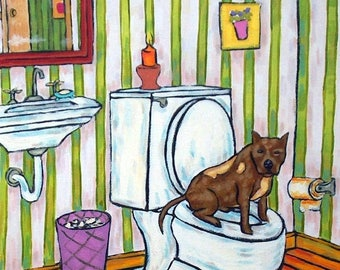 20% off Pit bull terrier in the bathroom signed dog art print