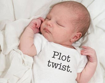 Baby t-shirt - Plot twist - funny t-shirt - infant snap shirt - baby shower gift - baby clothes