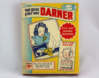 The Quick Easy Way Darner and Button Holer - Vintage Sewing Tool - Button Hole Attachment - Vintage Advertising - Sewing Room Display