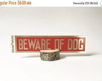 SALE Beware of dog Sign Store sign Door Sign Sticky sign Adhesive sign Metal Sign Vintage Sign NOS New Old Stock
