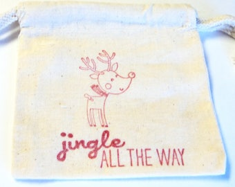 6 Muslin Bags, Christmas Reindeer, Jingle All The Way , gift Bags, Packaging, 4x4 Inches,  Party Favor Bags by Takuniquedesigns