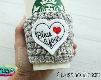 Cup Cozy { Bless your Heart } southern girl, gray valentine's day gift, love knit mug sweater, crochet coffee sleeve, frapuccino cup holder
