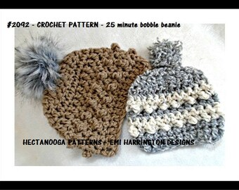 CROCHET PATTERN, Hat crochet pattern, 25 minute bobble beanie, crochet hat pattern, 2 yrs to adult, #2092, hectanooga patterns