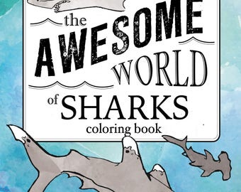 The Awesome World of Sharks Coloring Book Softcover