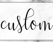 Custom order for Maia