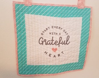 Quilted Wallhanging Grateful Positive Saying