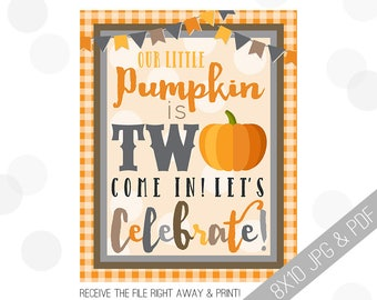 Pumpkin Party Printable Sign | Pumpkin Welcome Sign | Fall Door Sign | Fall Party Welcome | Halloween Party | 2nd Birthday Decor |