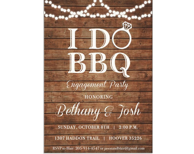 I Do BBQ Wood String Lights Dinner Shower Bridal Wedding Baby Engagement Birthday Party Invitation - DIGITAL FILE