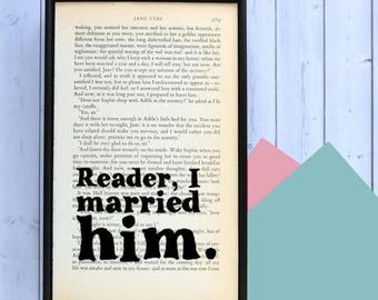 SUMMER SALE Jane Eyre - Wedding Gift - Reader, I Married Him - Book Art - Romantic Quote - Framed Print - Romantic Gift - Jane Eyre Print -
