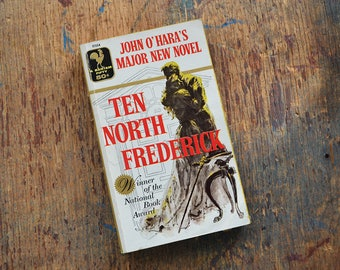 Vintage Ten North Frederick by John O'Hara, 1957 4th Printing Paperback by Bantam Books
