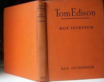 Tom Edison Childhood of Famous Americans Series 1947, Thomas Edison, Sue Guthridge, Orange Silhouette, Vintage Children's History Book