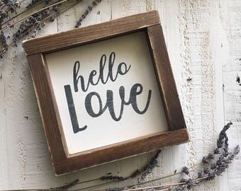 Hello love sign, mini wood sign, farmhouse sign, bedroom decor, bathroom decor, framed wood sign, farmhouse decor